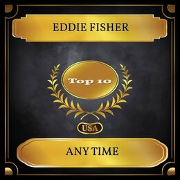 Any Time — Eddie Fisher