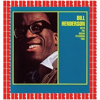 Bill Henderson With The Oscar Peterson Trio — The Oscar Peterson Trio, Bill Henderson, Bill Henderson, The Oscar Peterson Trio