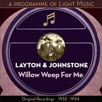 Willow Weep For Me - A Programme Of Light Music — Layton & Johnstone, Ирвинг Берлин