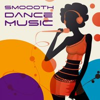 Smooth Dance Music — сборник