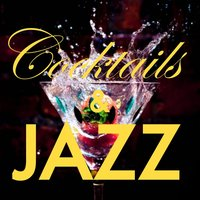 Cocktails And Jazz — сборник