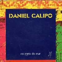 No Meio do Mar — Daniel Calipo
