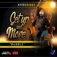 Get Up and Move (Bubble) — Hypasounds, Hypa Sounds