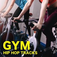 Gym Hip Hop Tracks — сборник