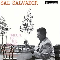 A Tribute to the Greats — Sal Salvador