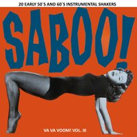Va Va Voom! Vol.3. 20 Early 50´s & 60´s Instrumental Shakers. — сборник