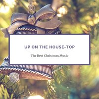 Up On The House-Top — сборник