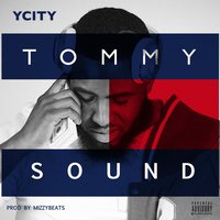 Tommy Sound — Y City