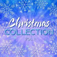 Christmas Collection, Vol. 1 — сборник