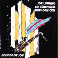 Sounds of Joy — Joe Lovano
