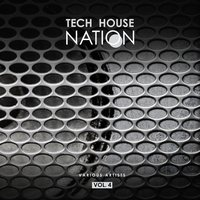 Tech House Nation, Vol. 4 — сборник