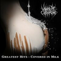 Greatest Hits – Covered in Milk — Milking the Goatmachine
