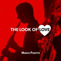 The Look of Love — Marco Pasetto