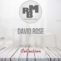 Collection — David Rose
