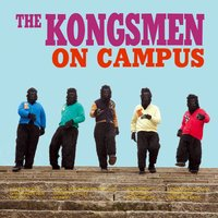 On Campus — The Kongsmen