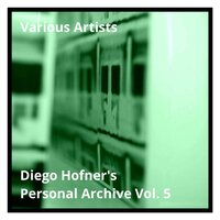 Diego Hofner's Personal Archive Vol. 5 — сборник