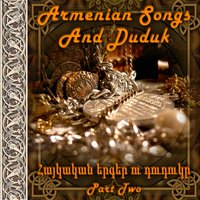 Armenian songs and Duduk. Part 2 — сборник