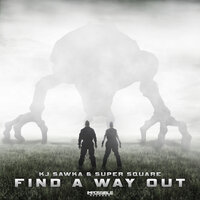 Find a Way Out — KJ Sawka, Super Square