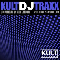 Kult Records Presents: Kult DJ Traxx, Vol. 17 — сборник