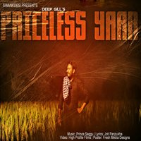 Priceless Yaar — Deep Gill