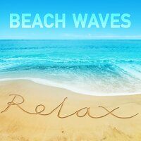 Beach Waves Relax — Relaxation, Nature Sounds & Relaxation