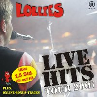 Live Hits Tour 2007 — Lollies