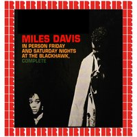 In Person Friday and Saturday Nights at the Blackhawk, Complete — Miles Davis