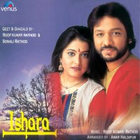Ishara — Roop Kumar Rathod, Sonali Rathod, Roop Kumar Rathod, Sonali Rathod