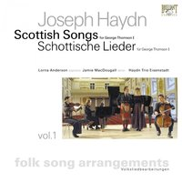Haydn: Scottish Songs, Vol. 1 — Йозеф Гайдн, Lorna Anderson, Jamie MacDougall & Haydn Trio Eisenstadt