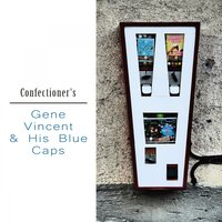 Confectioner's — Gene Vincent & His Blue Caps