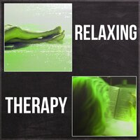 Relaxing Therapy - Massage Music, Inner Peace, Mindful Meditation, Yoga, Spa Wellness, Reiki Therapy, Calm Down — Just Relax Music Universe