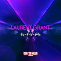 Be the One — Laurent Grant