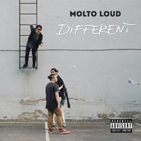 Different — Molto Loud