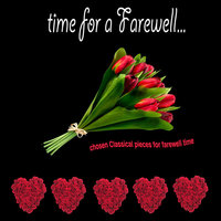Time for a Farewell (Chosen Classical Pieces for Farewell Time) — сборник