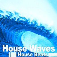 House Waves — сборник