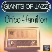 Giants of Jazz — Chico Hamilton
