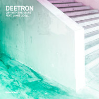 Cry With The Stars — Deetron, Jamie Lidell