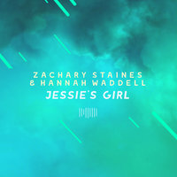 Jessie's Girl — Zachary Staines, Hannah Waddell