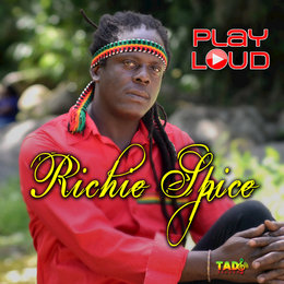 Play Loud — Richie Spice