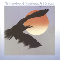 REACH FOR THE SKY — Sutherland Brothers & Quiver, The Sutherland Brothers