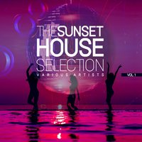 The Sunset House Selection, Vol. 1 — сборник