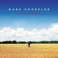 Tracker — Mark Knopfler