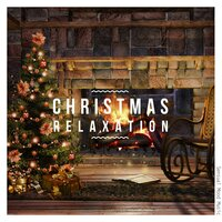 Christmas Relaxation, Vol. 1 — сборник