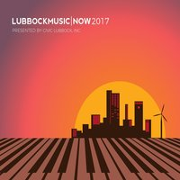 Lubbock Music Now 2017 — сборник