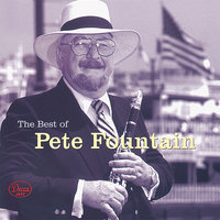 Best Of Pete Fountain — Pete Fountain