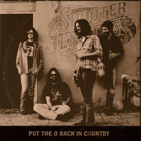 Put The O Back In Country — Shooter Jennings
