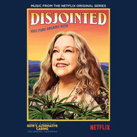 Disjointed — Joseph LoDuca, Kathy Bates, The Hollywood Studio Orchestra And Singers