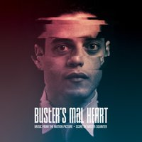 Buster's Mal Heart (Music from the Motion Picture) — Mister Squinter