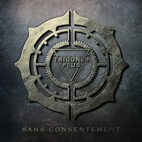Sans consentement — Trigones Plus