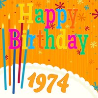Happy Birthday 1974 — The Birthday Singers